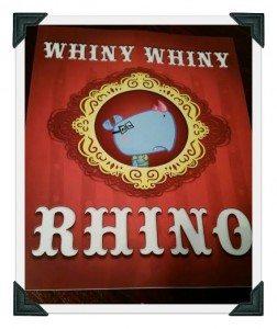 Whiny Whiny Rhino