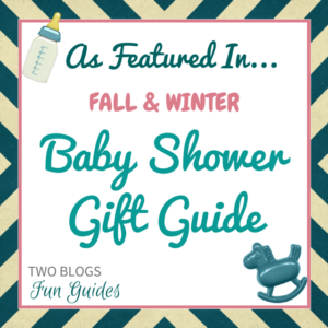 Fall & Winter Baby Shower Gift Guide #TwoBlogsFunGuides As Featured button