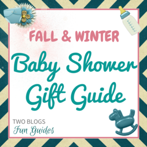 Fall & Winter Baby Shower Gift Guide #TwoBlogsFunGuides Sidebar button (1)