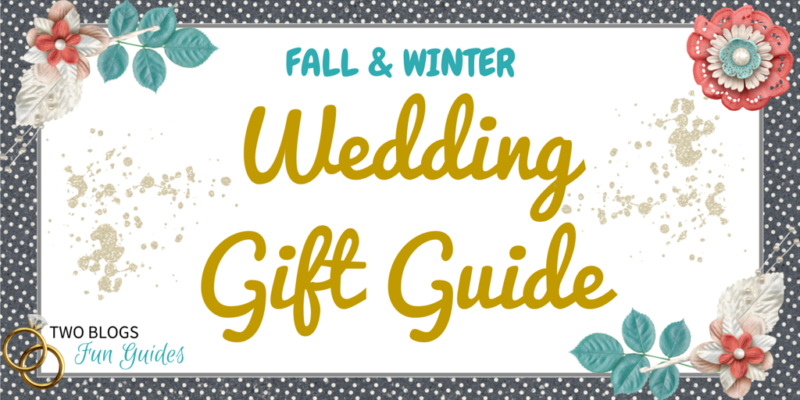 Fall & Winter Wedding Gift Guide #TwoBlogsFunGuides Featured Image