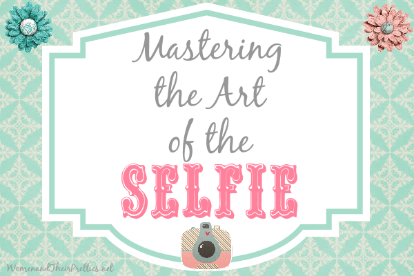 Mastering the Art of the Selfie