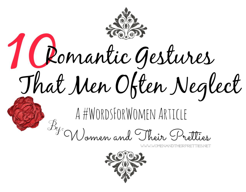 10 Romantic Gestures That Men Often Neglect
