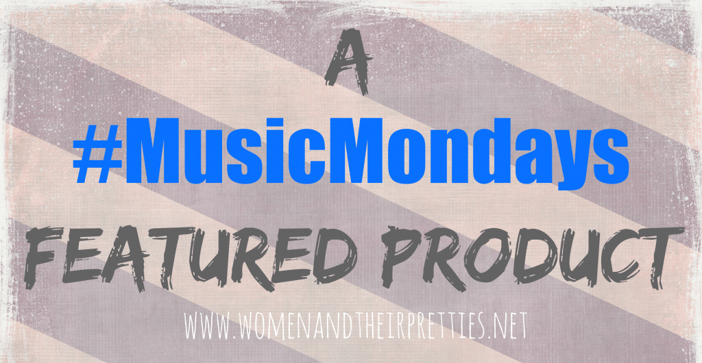 A #MusicMondays Featured Product