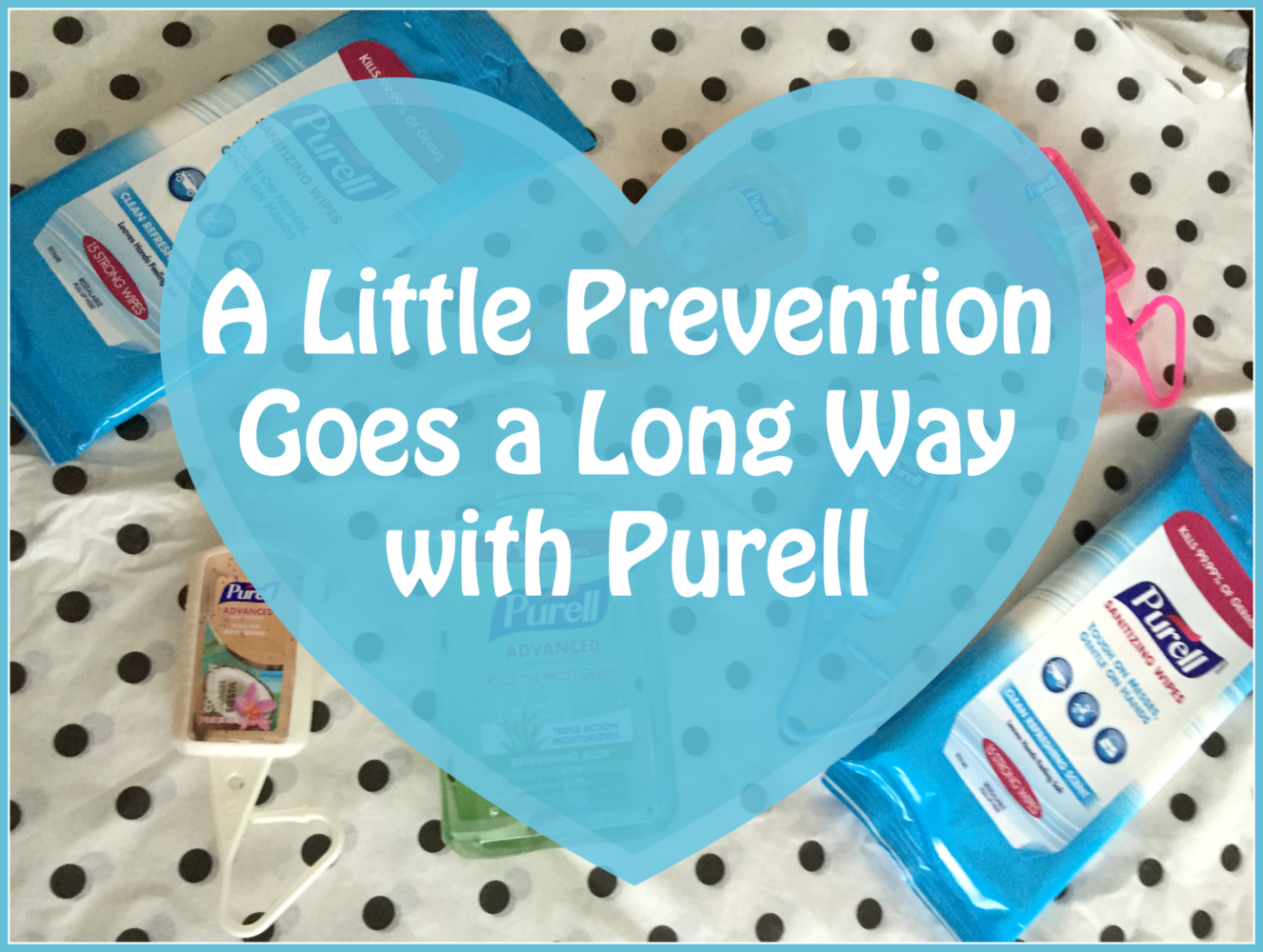 a little prevention goes a long way with purell. Black Bedroom Furniture Sets. Home Design Ideas