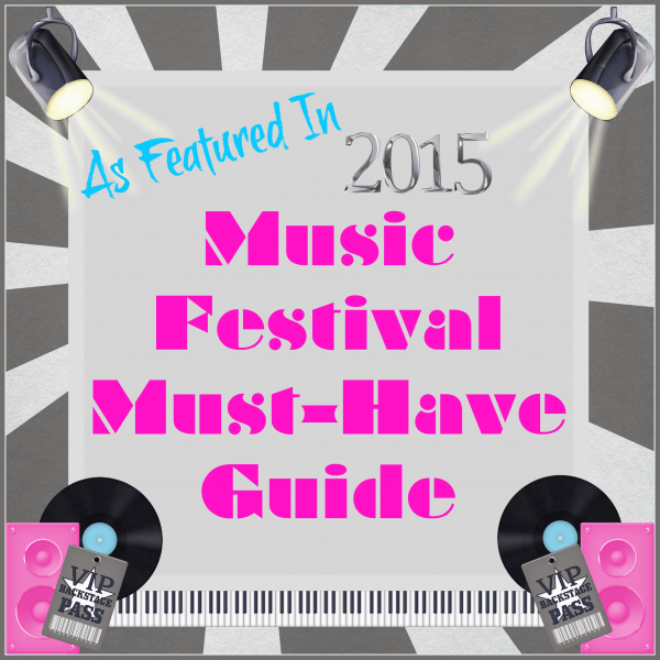 As Featured In... 2015 Music Festival Must-Have Guide #TwoBlogsFunGuides