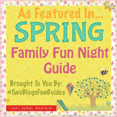 As Featured in Spring Family Fun Night Guide #twoBlogsFunGuides