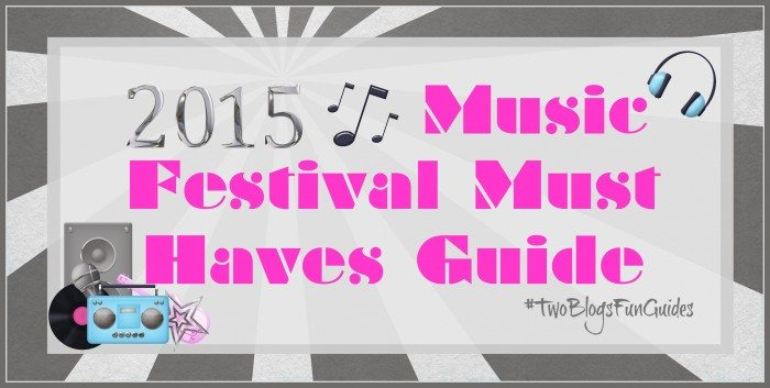 Featured Image 2015 Music Festival Must-Have Guide #TwoBlogsFunGuides