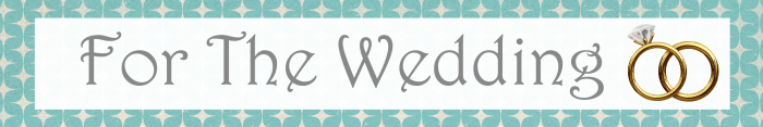 For The Wedding Button 2015 Spring & Summer Wedding Gift Guide