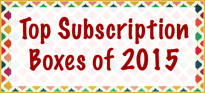 Women and Their Pretties Top Subscription Boxes of 2015