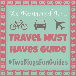 As Featured IN Button 2015 Travel Must Have Guide #TwoBlogsFunGuides