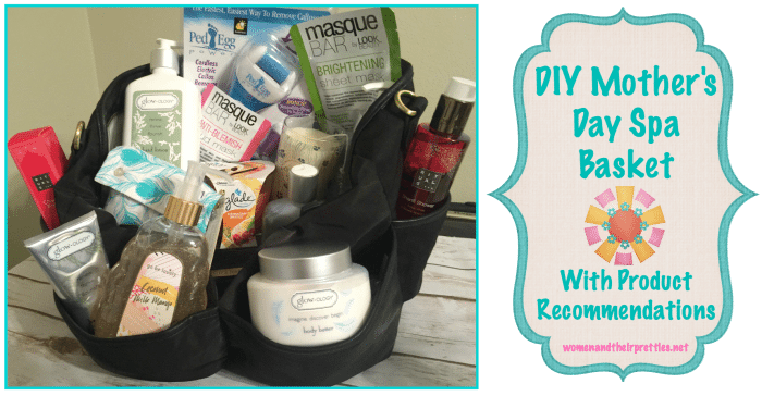 DIY Mother's Day Spa Basket (With Product Recommendations)