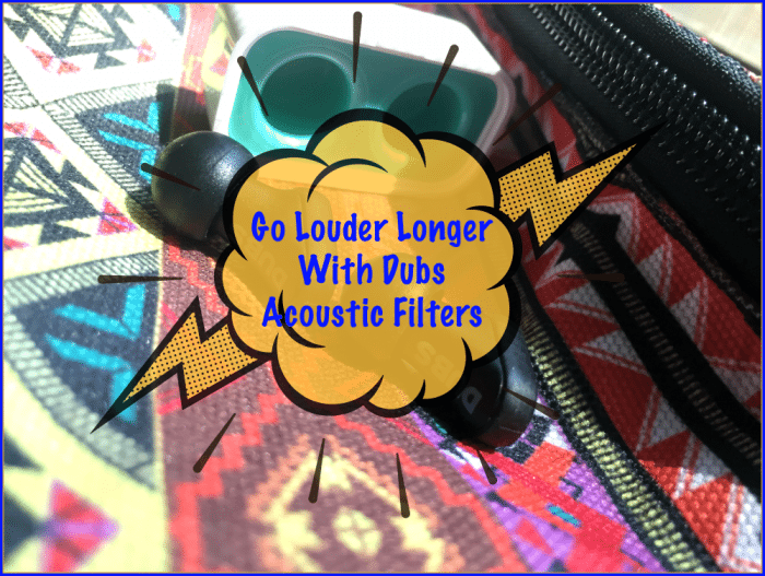 Go Louder Longer with Dubs Acoustic Filters