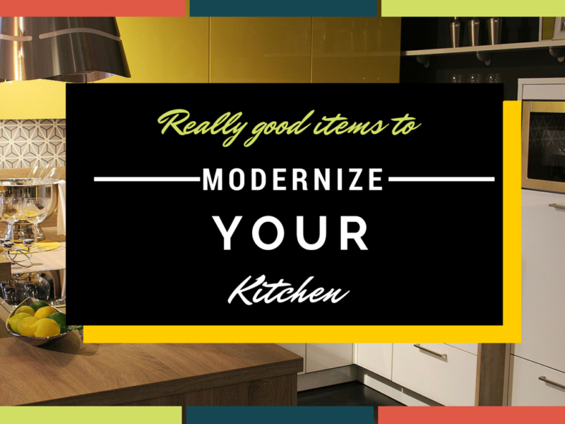 MODERNIZE Your Kitchen