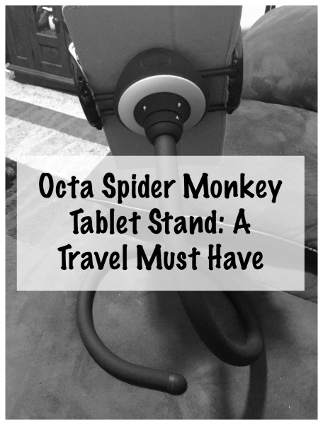 Octa Spider Monkey Tablet Stand A Travel Must Have