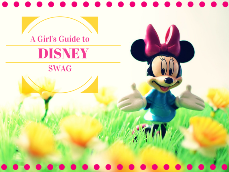 A Girl's Guide to Disney Swag