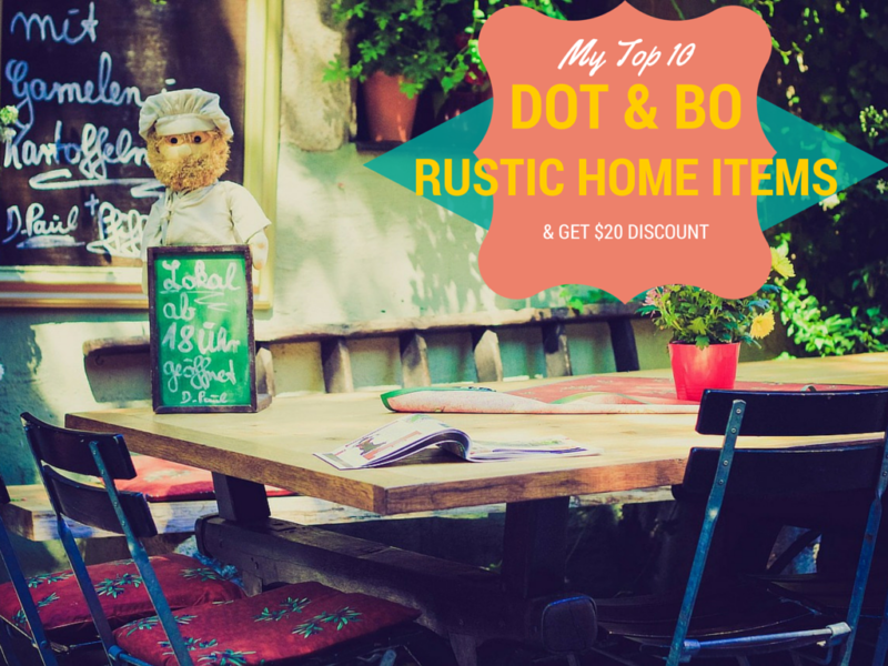 My Top 10 RUSTIC HOME ITEMS