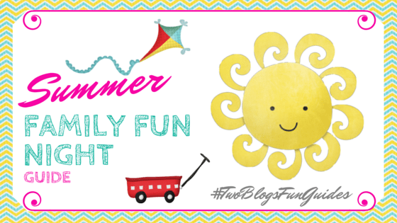 Summer Family Fun Night Guide #TwoBlogsFunGuides Featured Image Button
