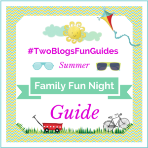 Summer Family Fun Night Guide #TwoBlogsFunGuides Sidebar Button