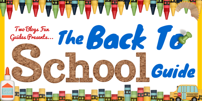Back To School Guide Featured Image #TwoBlogsFunGuides