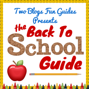 Back To School Guide Sidebar Image #TwoBlogsFunGuides