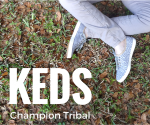 Keds champion tribal