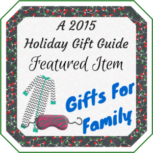 Gifts For Family 2015 Holiday Gift Guide