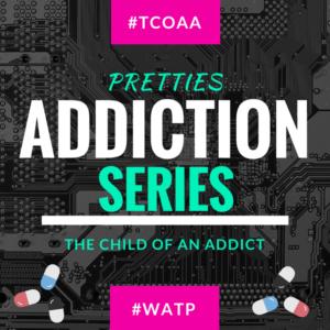 #TCOAA Pretties Addiction Series (1)