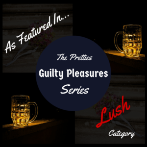 The Pretties Guilty Pleasures Series LUSH Category