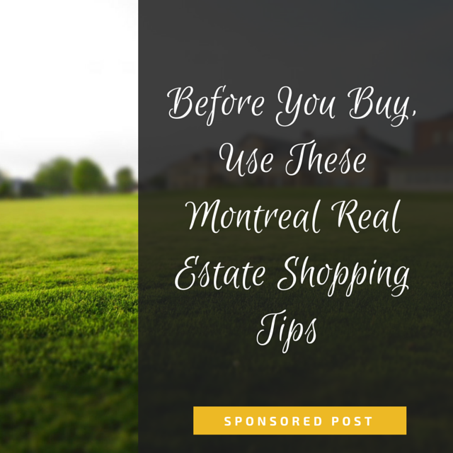 Montreal Real Estate Tips