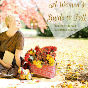 A Woman's Guide to Fall