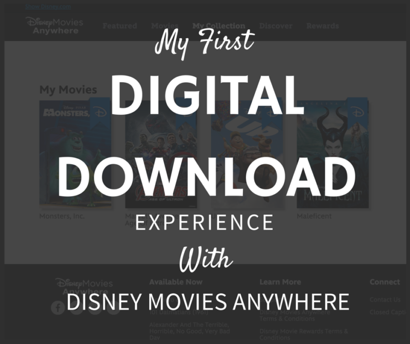 Disney Movies Anywhere - My First Digital Download Experience