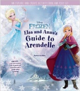 Disney Frozen- Elsa and Anna's Guide to Arendelle- An Explore-and-Create Activity Book and Play Set