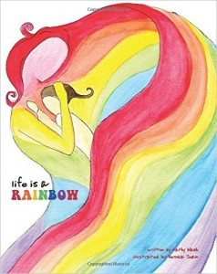 Life is a Rainbow book