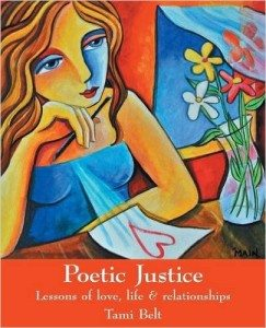 Poetic Justice Book by Tami Belt
