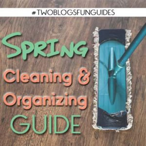 Spring Cleaning and Organizing Guide