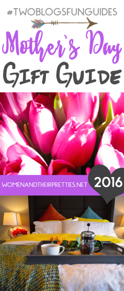 2016 Mothers day Gift Guide WATP