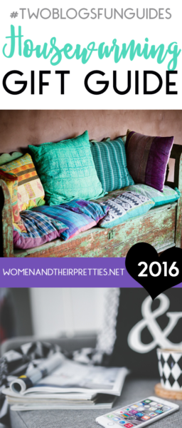 Housewarming Gift Guide Pinterest Women and Their Pretties