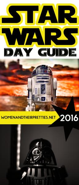 Star Wars Day Guide 2016 WATP Pinterest
