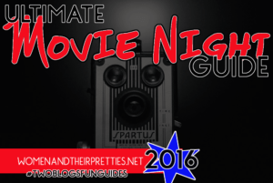 ultimate movie night guide WOMEN AND THEIR PRETTIES