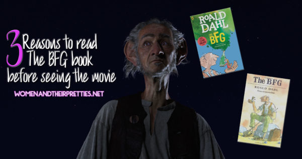 3 reasons to read the BFG book before seeing the movie