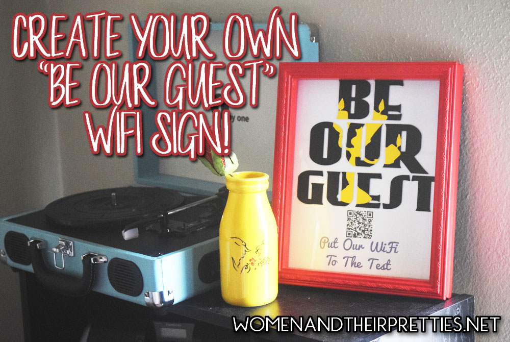 Be Our Guest DIY Wifi Sign