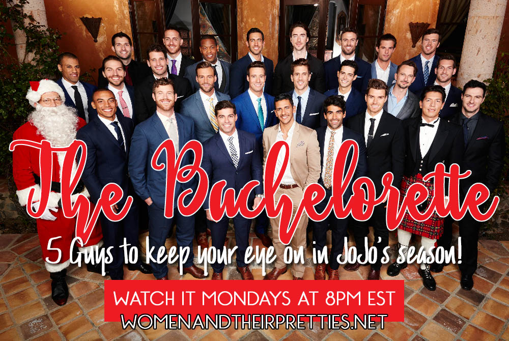 The Bachelorette - 5 Guys to keep your eye on this season. The good, the bad, and the ugly!