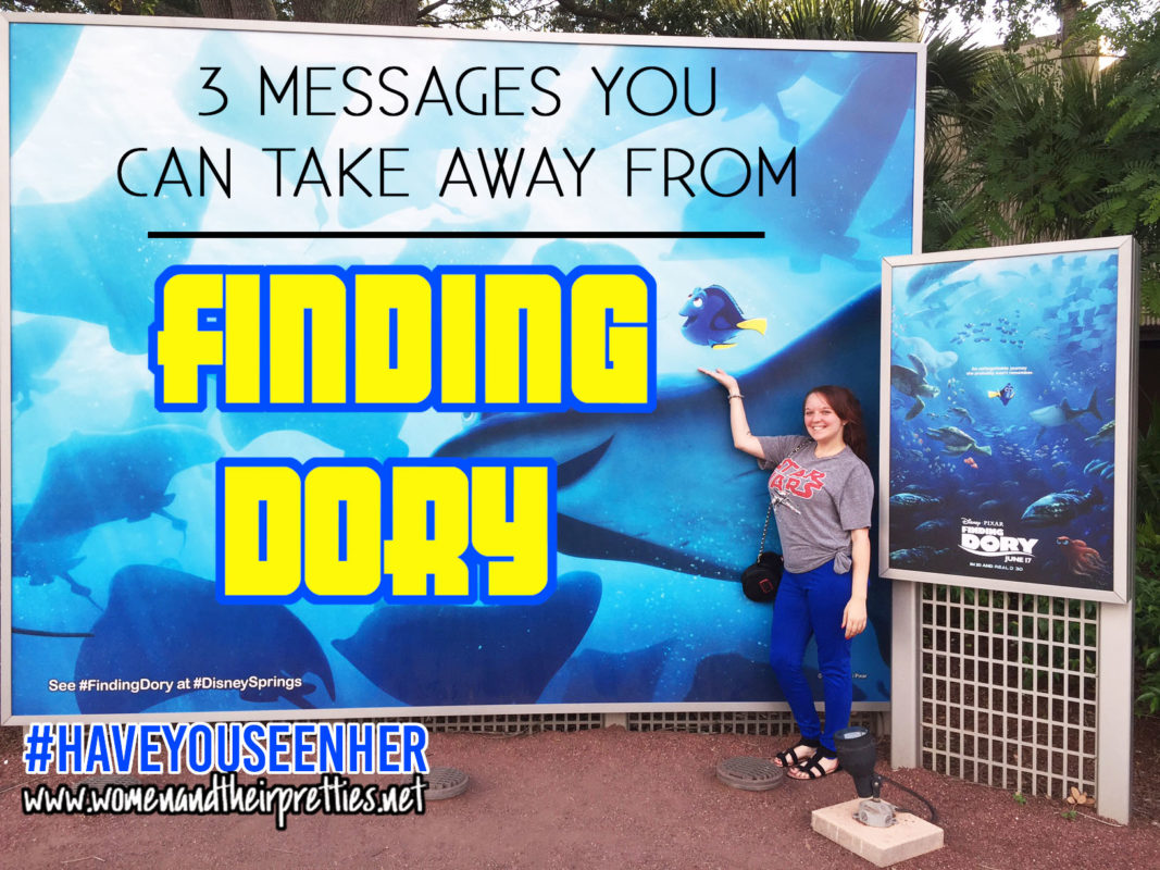 3 messages you can take away from Finding Dory #HaveYouSeenHer