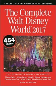 The Complete Walt Disney World 2017 Book