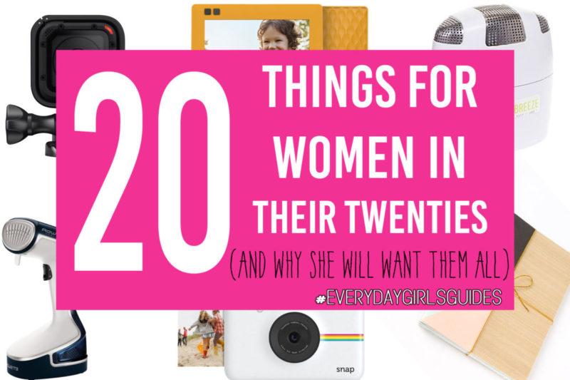 20 Things For Women in Their Twenties