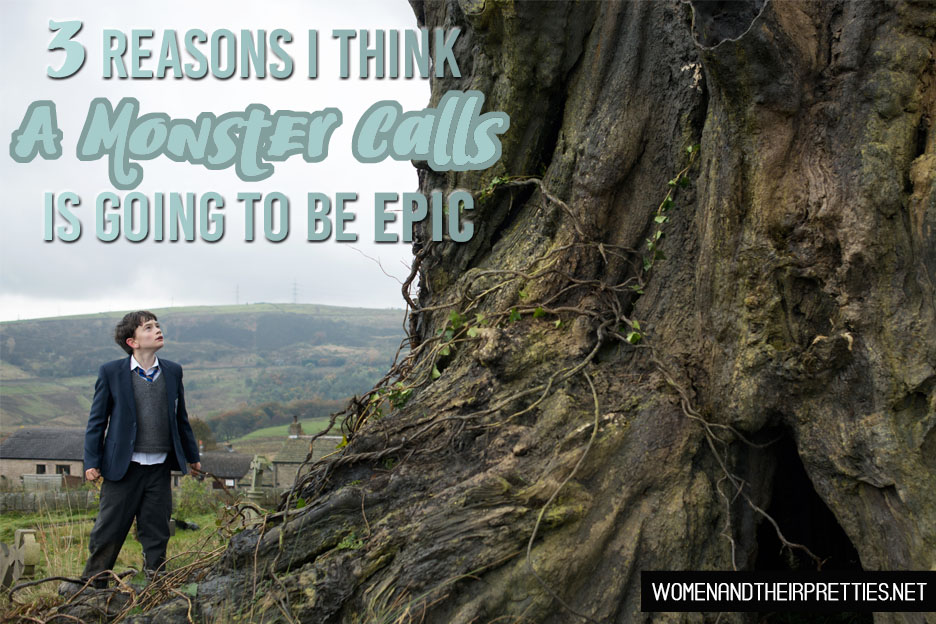 3 reasons I think A Monster Calls is going to be EPIC