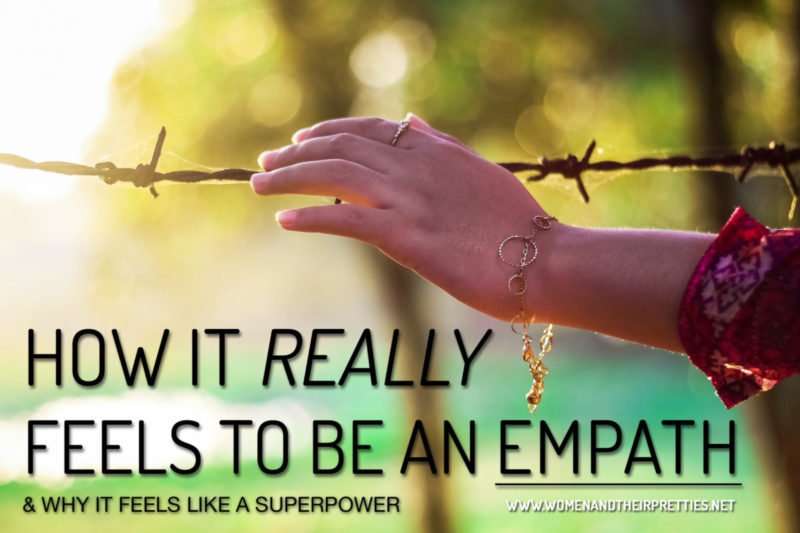 How it really feels to be an empath and why it feels like a superpower