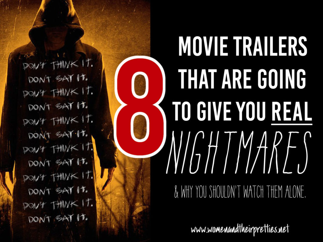 These upcoming movies are going to be REALLY terrifying (which I prefer). Just watch these 8 trailers – but don't watch them alone or you'll be sorry. Horror movies 2016 for the win!