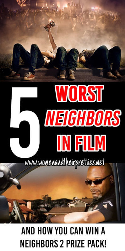 Check out the Top 5 Worst Neighbor in film and enter to win a Neighbors 2 prize pack