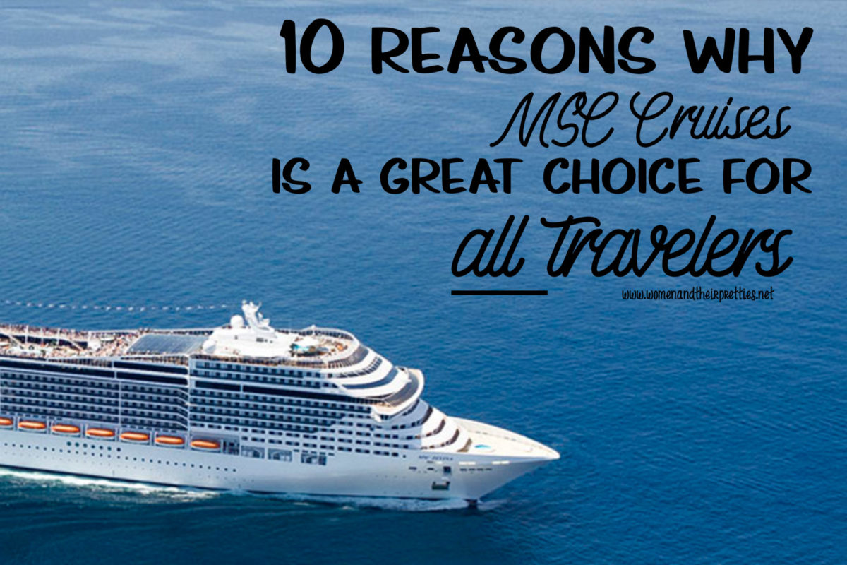 10 reasons why MSC Cruises is great for all travelers